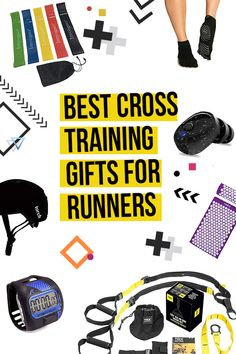 creative runner gifts - break the mood and get them cross training to prevent injury!