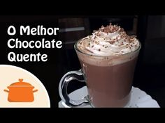 O Melhor Chocolate Quente do Mundo! | Panelaterapia