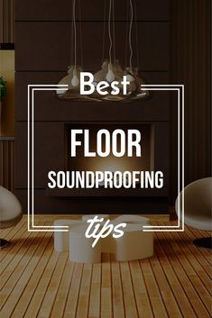 Not Sure How To Soundproof Floors In Your House Or Apartment This Article I