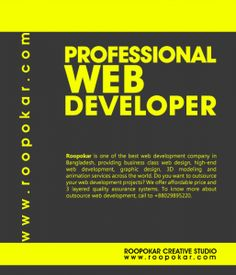 Roopokar is a web design and development company in Bangladesh. We are providing business class web design and development services at an affordable price.  For more, http://www.roopokar.com
