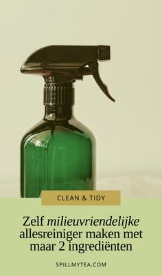 Zelf allesreiniger maken met azijn | SpillMyTea Diy Cleaning Products, Cleaning Hacks, Cleaning Supplies, Diy Shower, Shampoo Bar, Home Made Soap, Spray Bottle, Housekeeping, Good To Know