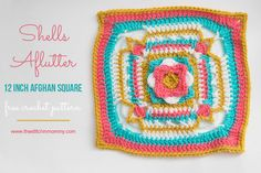 Shells Aflutter 12 Inch Afghan Square - Free Crochet Pattern   www.thestitchinmommy.com