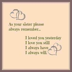 i love you little sister quotes – Love Kawin Missing My Sister Quotes, Brother N Sister Quotes, Little Sister Quotes, I Miss My Sister, Miss My Best Friend, Sister Poems, Sister Sayings, Sister Cards, Daughter Poems