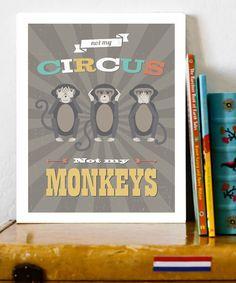 Rebecca Peragine Studio Not My Circus Print | zulily