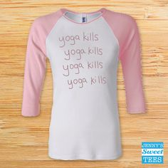 Yoga Kills  Gilmore Girls Shirt  As seen in the by JennysSweetTees