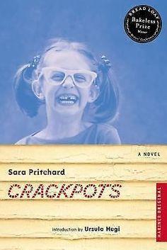Crackpots : A Novel by Sara Pritchard (2003, Paperback) 934