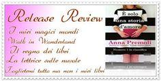 """La lettrice sulle nuvole: Recensione """"E' solo una storia d'amore"""" di Anna Pr..."""