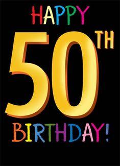 Funny Birthday Birthday A birthday card saying 'Happy Birthday'. Happy 50 Birthday Funny, Happy 50th Birthday Wishes, Funny 50th Birthday Quotes, Moms 50th Birthday, Happy Birthday Quotes For Friends, Birthday Wishes For Boyfriend, Birthday Quotes For Daughter, Birthday Poems, Birthday Card Sayings