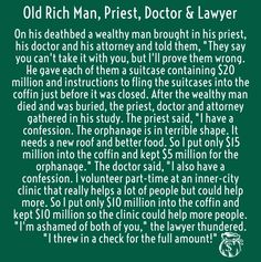Check out my new PixTeller design! :: On his deathbed a wealthy man brought in his priest, his doc...