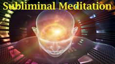 Remove Subconscious Blockages - Live Your Life To The Fullest | Sublimin...