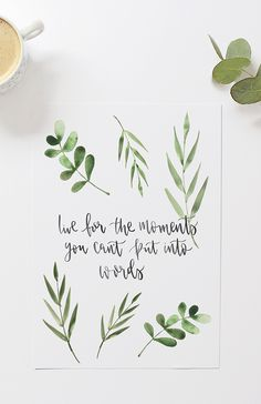 'Live for the Moments You Can't Put Into Words' Modern Calligraphy Print - Trend Nature Quotes 2020 Words Quotes, Art Quotes, Life Quotes, Inspirational Quotes, Sayings, Quote Art, Nature Quotes, Motivational, Brush Lettering