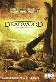 Deadwood.. Interesting use of the english language. Deadwood is a show set in the old west that centers around a lawman in a mostly lawless town. For a show with so much profanity, violence and sex Deadwood remains one of my favourites (even the mrs thinks so).