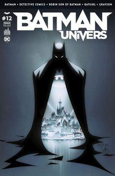 Batman Univers - Tome 12 (10 février 2017) // Greg CAPULLO et Scott SYNDER tirent leur révérence sur BATMAN, en répondant à la question : « Qu'est-ce que Gotham » ? Double-épisode anniversaire de DETECTIVE COMICS, par Peter J. TOMASI et Fernando PASARIN et de nombreux artistes invités ! Batman et Talia partent à la rescousse de Damian et Goliath. #batman #univers #urban #comics
