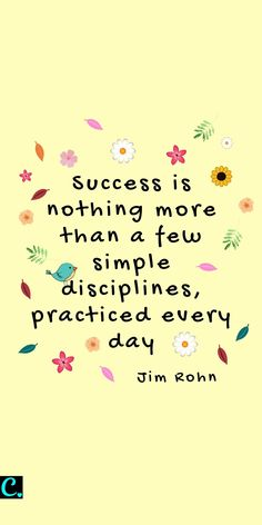Habits of Successful Women (They're So Simple Success is nothing more than a few simple disciplines practiced everyday. Jim Rohn quote about success & habits for success Positive Vibes, Positive Quotes, Motivational Quotes, Inspirational Quotes, Positive Thoughts, Woman Quotes, Life Quotes, Qoutes, Wisdom Quotes
