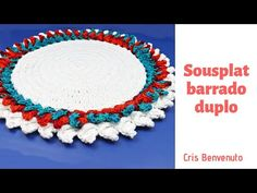 Sousplat Barrado Duplo - Cris Benvenuto - YouTube