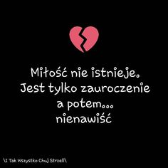 Sad Quotes, Poland, Xbox, Texts, My Love, Fotografia, Quote, Love, Mourning Quotes
