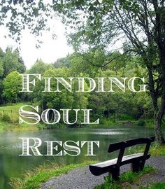 "Discovering what it means to approach God, ""just as I am,"" and find true rest for my soul through Jesus Christ!"