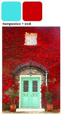 red flower wall, aqua doors -imagine my red brick house with aqua doors!