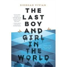 The last boy and girl in the world / Siobhan VIVIAN - From the critically acclaimed author of The List comes a stunning new novel about a girl who must say goodbye to everything she knows after a storm wreaks havoc on her hometown. What if your town was sliding underwater and everyone was ordered to pack up and leave? How would you and your friends spend your last days together?