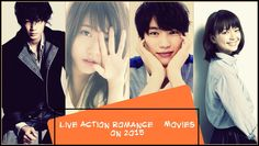 Live Action Romance Movies on 2015