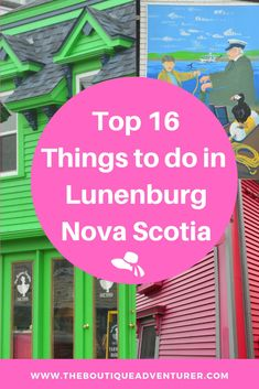 Top 16 Things to do in Lunenburg and around Lunenburg Lunenburg Nova Scotia, Nova Scotia Travel, Canadian Travel, Canadian Rockies, Toronto, Road Trip, Canada Destinations, East Coast Travel, Visit Canada