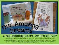 """Third Grade Thinkers: Write an """"Amazing Dream"""" Multiplication Story Multiplication Problems, Teaching Multiplication, Math Vocabulary, Maths, 1st Grade Writing, Writing A Book, Math Expressions, The Twits, Go Math"""
