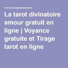 La tarot divinatoire amour gratuit en ligne | Voyance gratuite et Tirage tarot en ligne