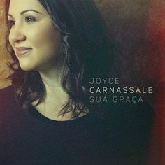 Baixar Joyce Carnassale - Sua Graça (2015) - Baixeveloz
