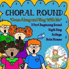 """Freebie: Kodaly Song """"Come Along and Sing With Me"""" 2 part round."""