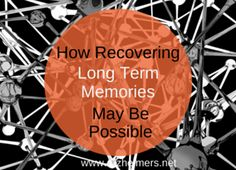 A new study from UCLA concludes that memories may be able to be reinstated after Alzheimer's disease. Learn more.