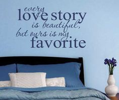 Vinyl+Wall+Lettering+Romantic+Quote+Every+Love+by+WallsThatTalk,+$13.00
