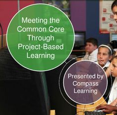 Project-Based Learning (PBL) & Common Core