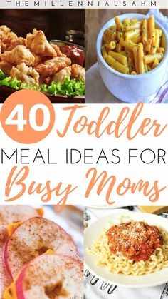 Kids Meals 40 Toddler Meal Ideas for Busy Moms - The MillennialSAHM - As a busy mom, mealtime can be stressful - especially if you have toddlers. Thankfully it doesn't have to be! Here are over 40 toddler meal ideas for busy moms that toddlers will love! Healthy Toddler Meals, Easy Meals For Kids, Dinner Ideas For Toddlers, Kids Meal Ideas, Toddler Dinners, Easy Toddler Lunches, Healthy Meals Picky Eaters, Meals For Children, Toddler Dinner Recipes