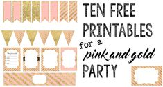 Pink and Gold Free Printables : Ten coordinating printables for baby shower, wedding, bridal shower, first birthday party, or anniversary Pink Gold Party, Pink And Gold Birthday Party, Girl First Birthday, First Birthday Parties, Paris Birthday, Spa Birthday, Happy Birthday, Pink And Gold Invitations, Cupcake Toppers Free