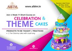 "Short Course on ""Celebration & Theme Cake"" at ! Starting from May 28 ! Enroll now at aibtm"
