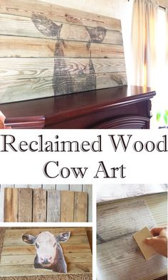 Reclaimed Wood Cow Art using image transfer.