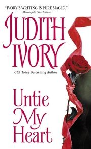 One of my favorites...Untie My Heart by Judith Ivory. Brave and Unique and so true to the characters.