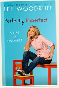 Moms Rock Expo Keynote Speaker Lee Woodruff's best-selling book Perfectly Imperfect – A Life in Progress. Friendship Essay, Books To Read, My Books, My Beautiful Friend, Best Mother, Celebrity Moms, Perfectly Imperfect, A Funny, Great Books
