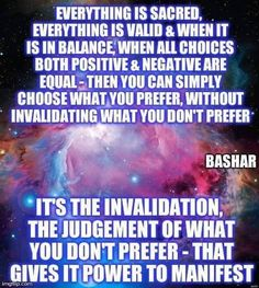 Bashar - positive and negative Motivational Quotes, Inspirational Quotes, Dear Self, Soul Connection, Truth Of Life, Positive And Negative, Spiritual Wisdom, Mind Body Soul, Self Development