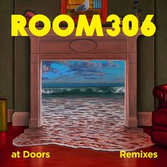 At Doors (Remixes) / Room306 - genie