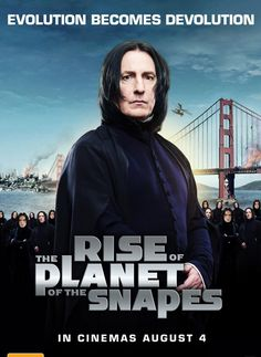 Rise of the Planet of the Snapes #moviemashup