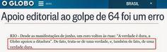 BLOG DO IRINEU MESSIAS: GLOBO APOIOU A DITADURA:Qual indenização o MPF dev...