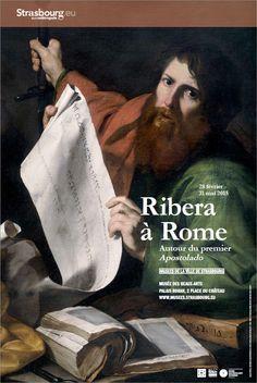 Ribera à Rome, autour du premier Apostolado. Strasbourg, Musée des Beaux-Arts, Palais Rohan. Du 28 février au 31 mai 2015.