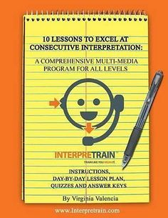 10 Lessons to Excel at Consecutive Interpretation, A Comprehensive Multi-Media P