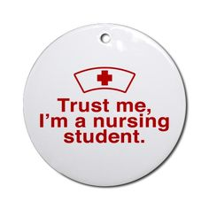 Yes, because I'm a nursing student who takes my education serious