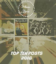 hibiscus house top ten posts for 2016, gardening, make it yourself cleaning products, weddings, spotlight stories, paul nelson, catie and doug, wwII history, 83rd chemical mortar btn,