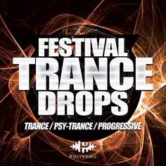 Festival Trance Drops WAV DiSCOVER | July/11th/2017 | 974 MB After the massive success of our latest packs such as 'Hybrid Trapstep', 'Vocal Drops', 'Trap