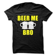 Beer Me Bro T Shirts Beer Me Bro T Shirts, Hoodie https://www.fanprint.com/stores/dallascowboystshirt?ref=5750