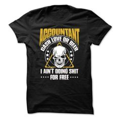 Awesome Accountant Shirt T-Shirt Hoodie Sweatshirts ooa. Check price ==► http://graphictshirts.xyz/?p=76884