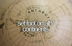 set foot on all 7 continents